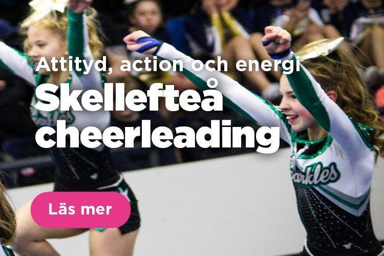 Skellefteå Cheerleading, en förening med attityd, action och energi