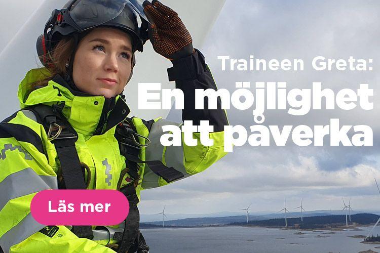 Greta Blomstrand är trainee på Skellefteå Kraft - läs en intervju med henne.