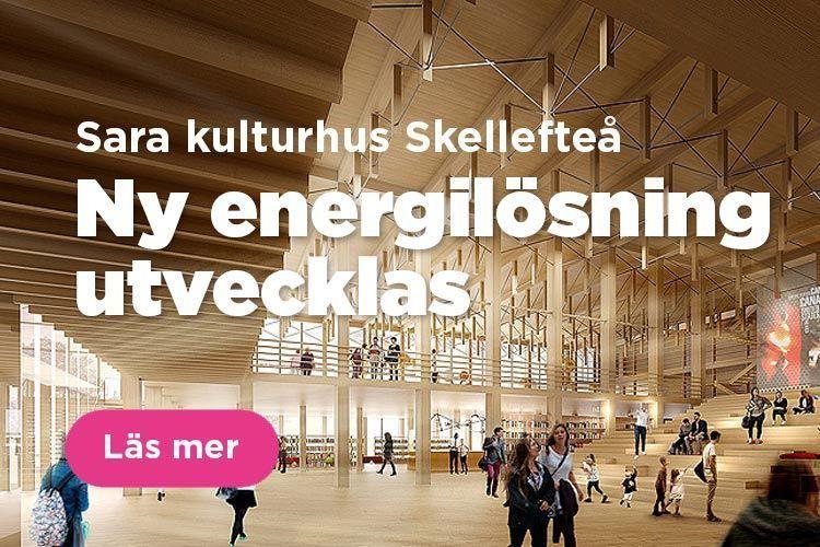 Ny energilösning utvecklas på Sara kulturhus